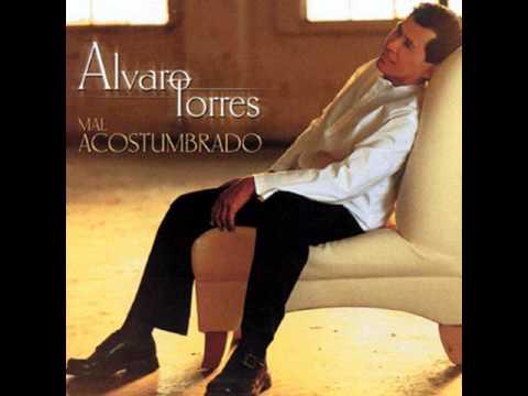 Alvaro Torres - A Ti Mi Amor