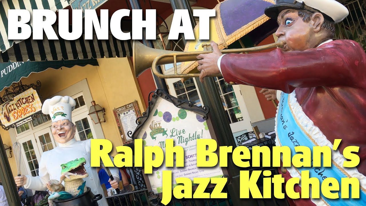Brunch At Ralph Brennanu0027s Jazz Kitchen | Downtown Disney