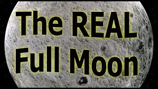 The REAL Full Moon