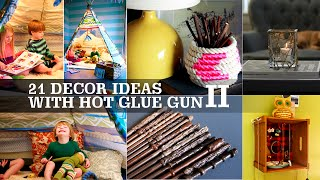 21 Decor ideas with Hot Glue gun+ #2