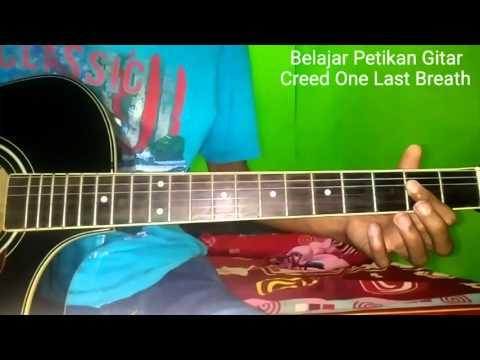 Belajar Petikan Gitar Creed One Last Breath