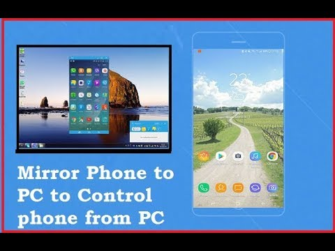 How to Mirror Android to PC and Mac OS (Access Phone Display)