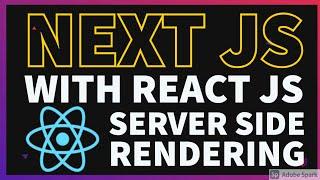 NextJS with React JS