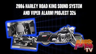 2006 HARLEY ROAD KING SOUND SYSTEM AND VIPER ALARM!!! PROJECT 326