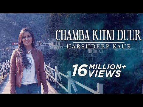 Chamba Kitni Duur (Full Video) - Himachali Folk Song - Harshdeep Kaur