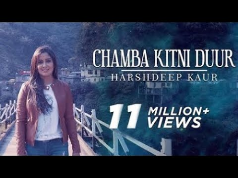 Chamba Kitni Duur (Full Video) - Himachali...