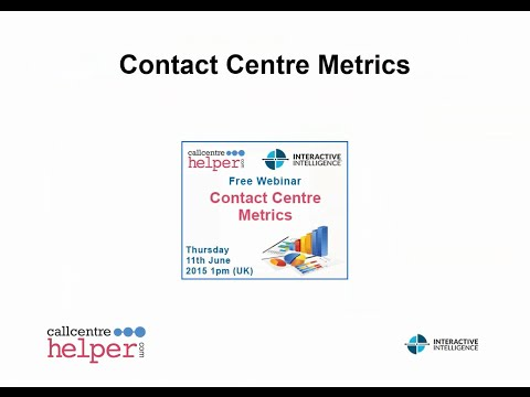 Call Centre Helper: Webinar Replay - Contact Centre Metrics
