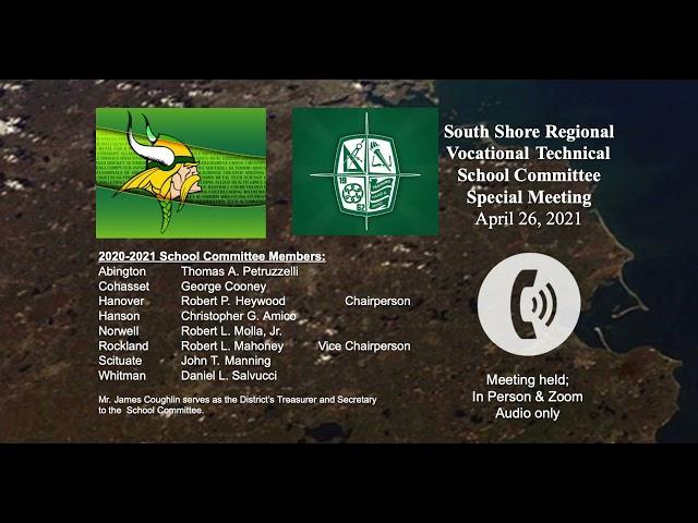 SSVT Special School Committee; April 26, 2021