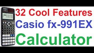 32 Cool Features of Casio fx-991EX Classwiz Scientific Calculator