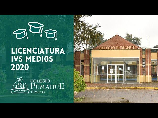 Licenciatura IVS Medios 2020 - Colegio Pumahue Temuco (Grupo 1)
