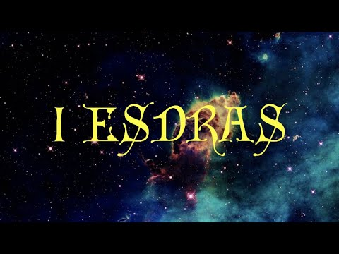 The 1st Book Of Esdras (Apocrypha)