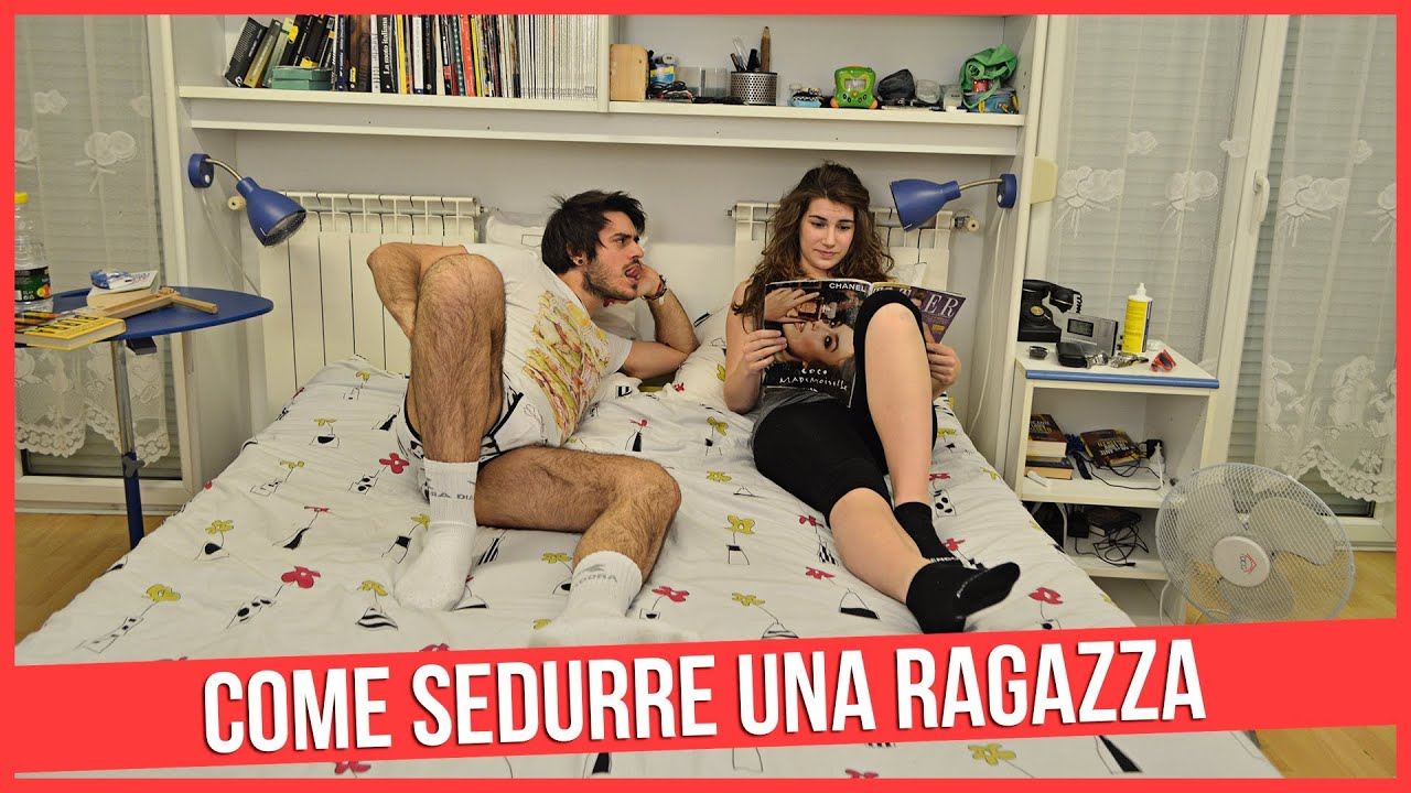 Come sedurre una ragazza mypersonalpizza youtube - Come si vende una casa ...