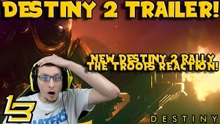 """Destiny 2 Trailer Reaction! """"Rally The Troops"""""""