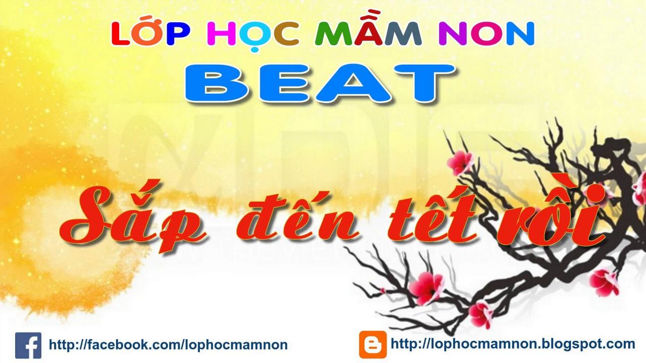 Sắp đến Tết rồi | Nhạc beat Mầm non | Nhạc không lời thiếu nhi