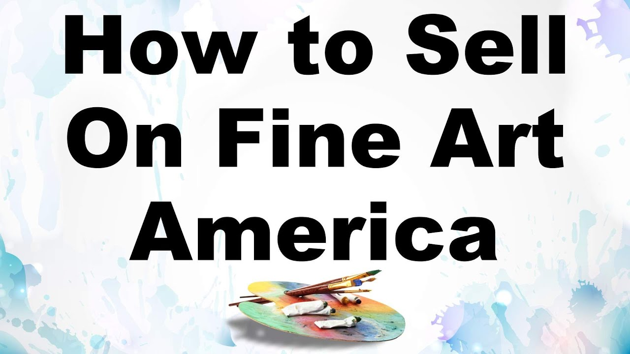 How to sell your paintings fine art america tutorial faa for How to sell drawings online