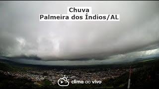 Avanço de chuva em Palmeira dos Índios/AL - 02/08/21