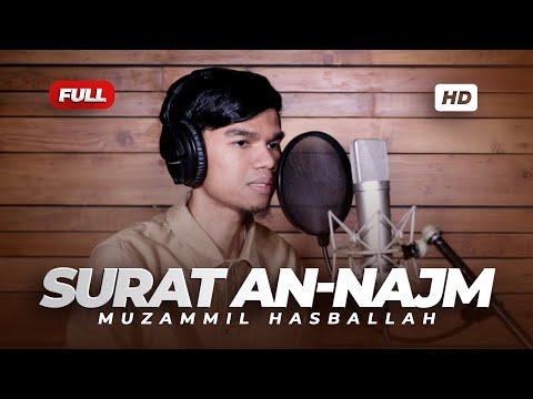 SURAH AN-NAJM - Muzammil Hasballah
