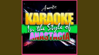 Cowboys and Kisses (In the Style of Anastacia) (Karaoke Version)