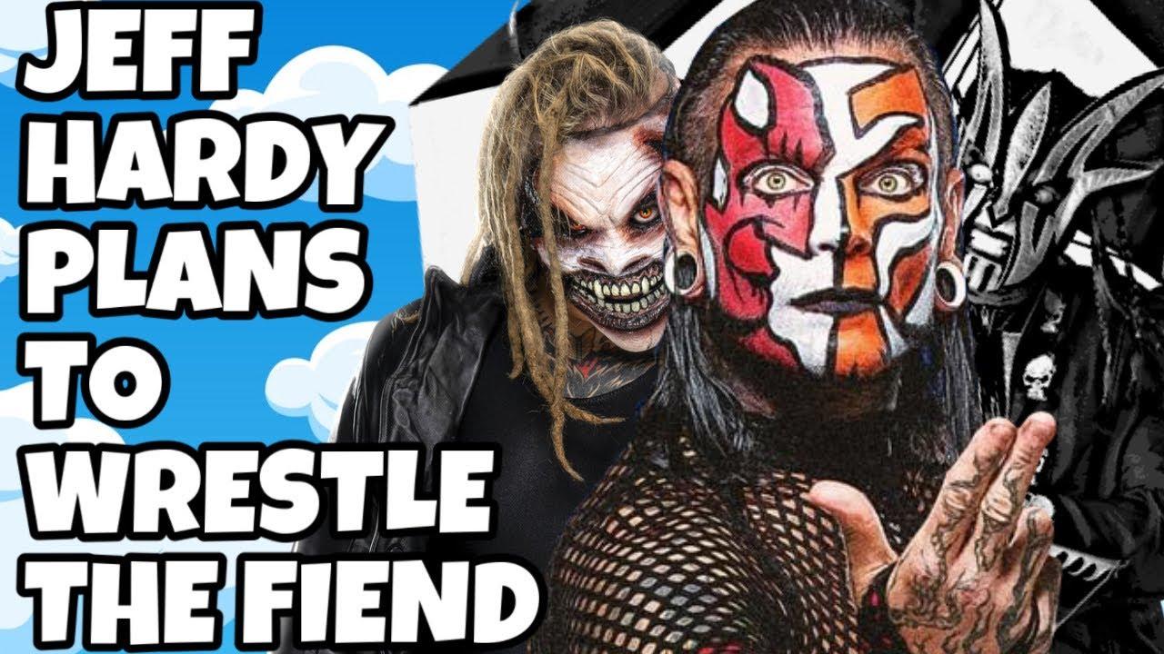 JEFF HARDY PLANS TO WRESTLE THE FIEND BRAY WYATT IN WWE