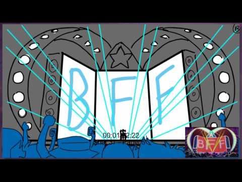 BFF Animatic   LoliRock