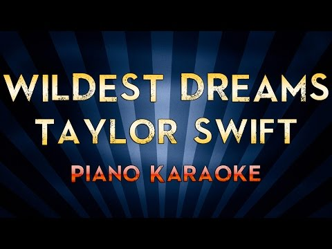 Wildest Dreams - Taylor Swift | Lower Key Piano Karaoke Instrumental Lyrics Cover Sing Along