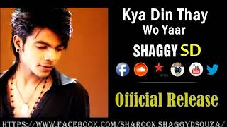 Kya Din Thay Wo Yaar | The Memories | Shaggy SD