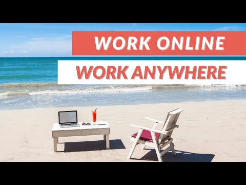 Work Online Anywhere in the World