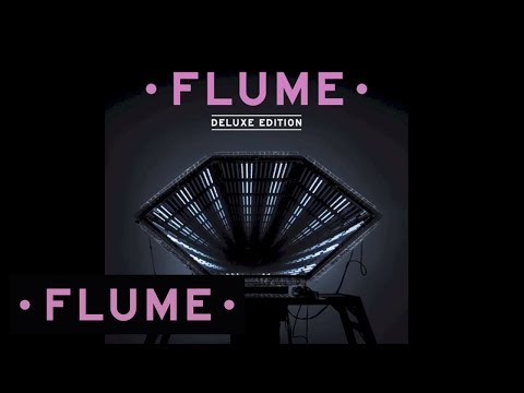 Flume - The Mixtape