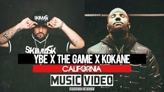 "YBE ""California"" Feat THE GAME, KOKANE (Official Music Video)"