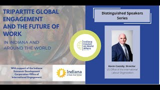 Distinguished Speakers: Tripartite Global Engagement and the Future of Work