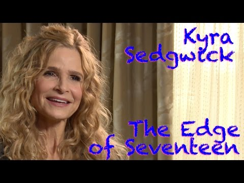 DP/30: The Edge of Seventeen, Kyra Sedgwick