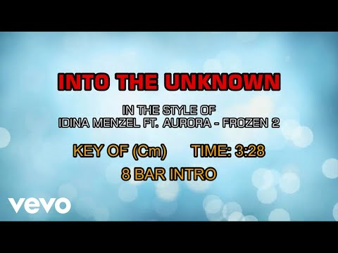 Idina Menzel, Aurora - Into The Unknown (Karaoke)