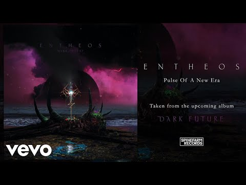 Entheos - Pulse Of A New Era (Official Audio)