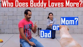 Who Does Dog LOVE More  MOM vs DAD? (I Never Thought This Could Happen)