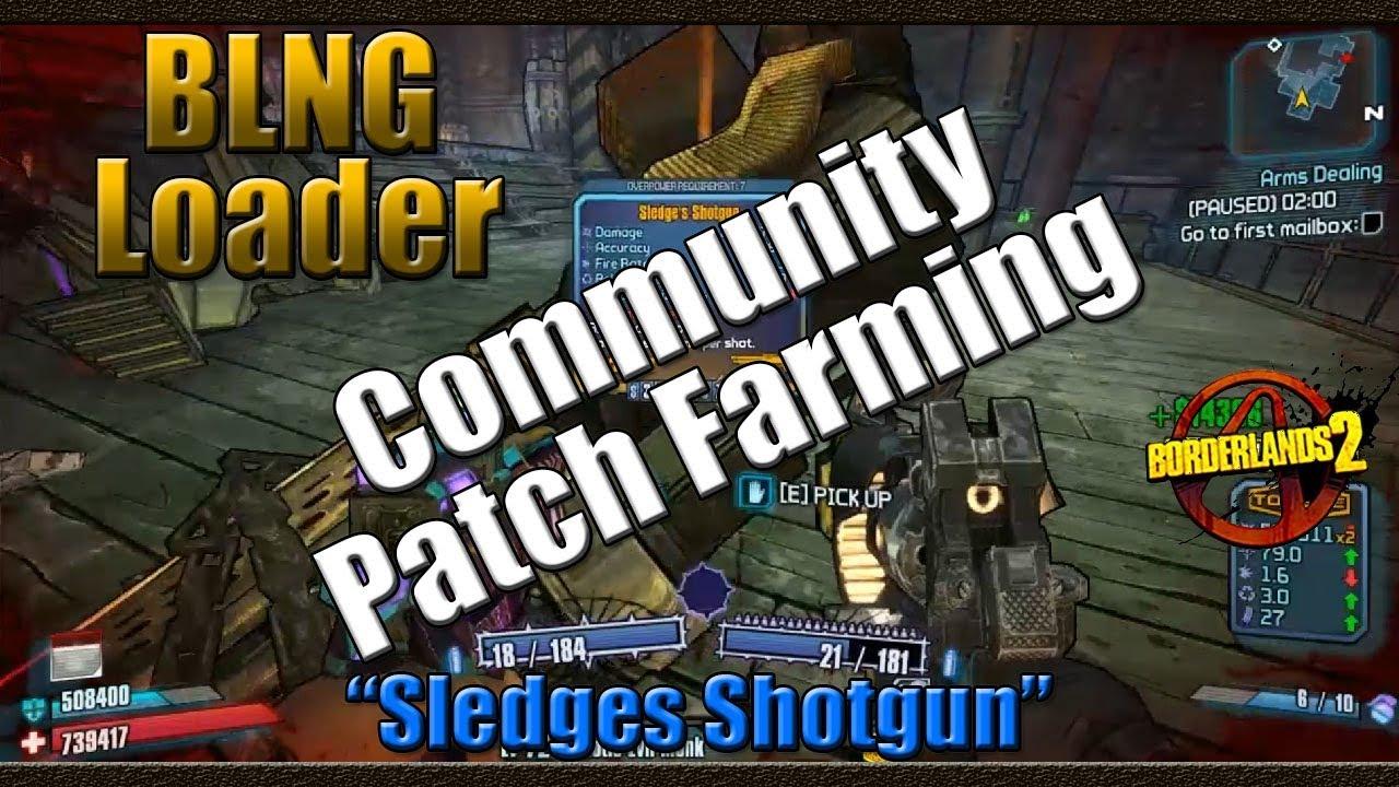 Borderlands 2 | Farming BLNG Loader for the Sledges ... Borderlands 2 Community Patch