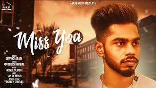 Miss You Miss You Kehan Wali - Nav Dolorain - New Punjabi Songs 2018