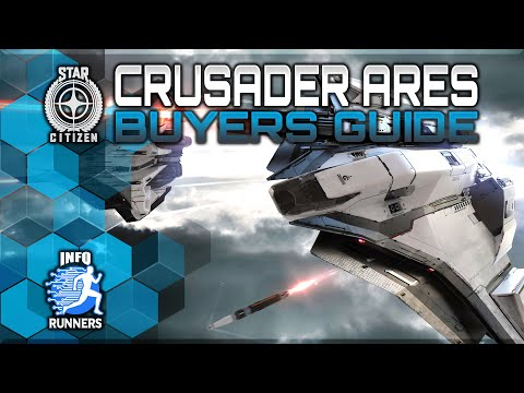 Star Citizen | Crusader Ares Buyers Guide