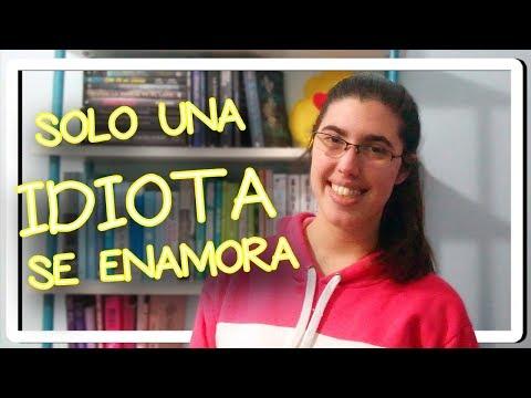 solo-una-idiota-se-enamora---nohemi-garcía- -#idiotizados- -el-aroma-de-los-libros