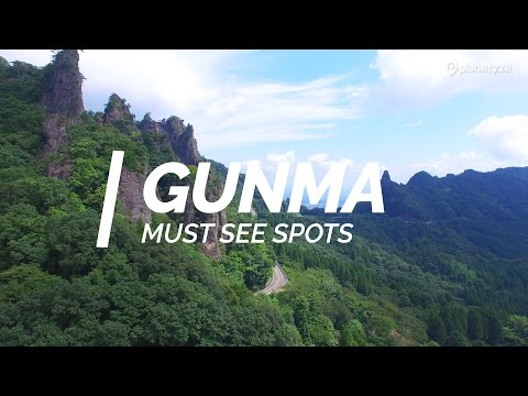 All about Gunma-Must see spots in Gunma | One Minute Japan Travel Guide