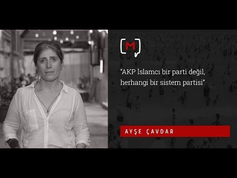 """Ayşe Çavdar: """"AKP İslamcı bir parti..."""