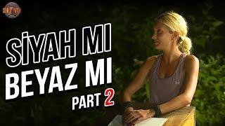 Siyah mı, Beyaz mı? 2. Part   39. Bölüm   Survivor Türkiye - Yunanistan