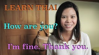 Learn Thai: #2 How are you? I