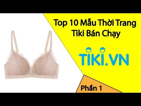 Thoi Trang - Top Sản Phẩm Bán Chạy Tại Tiki Tuần Này - Phần 1