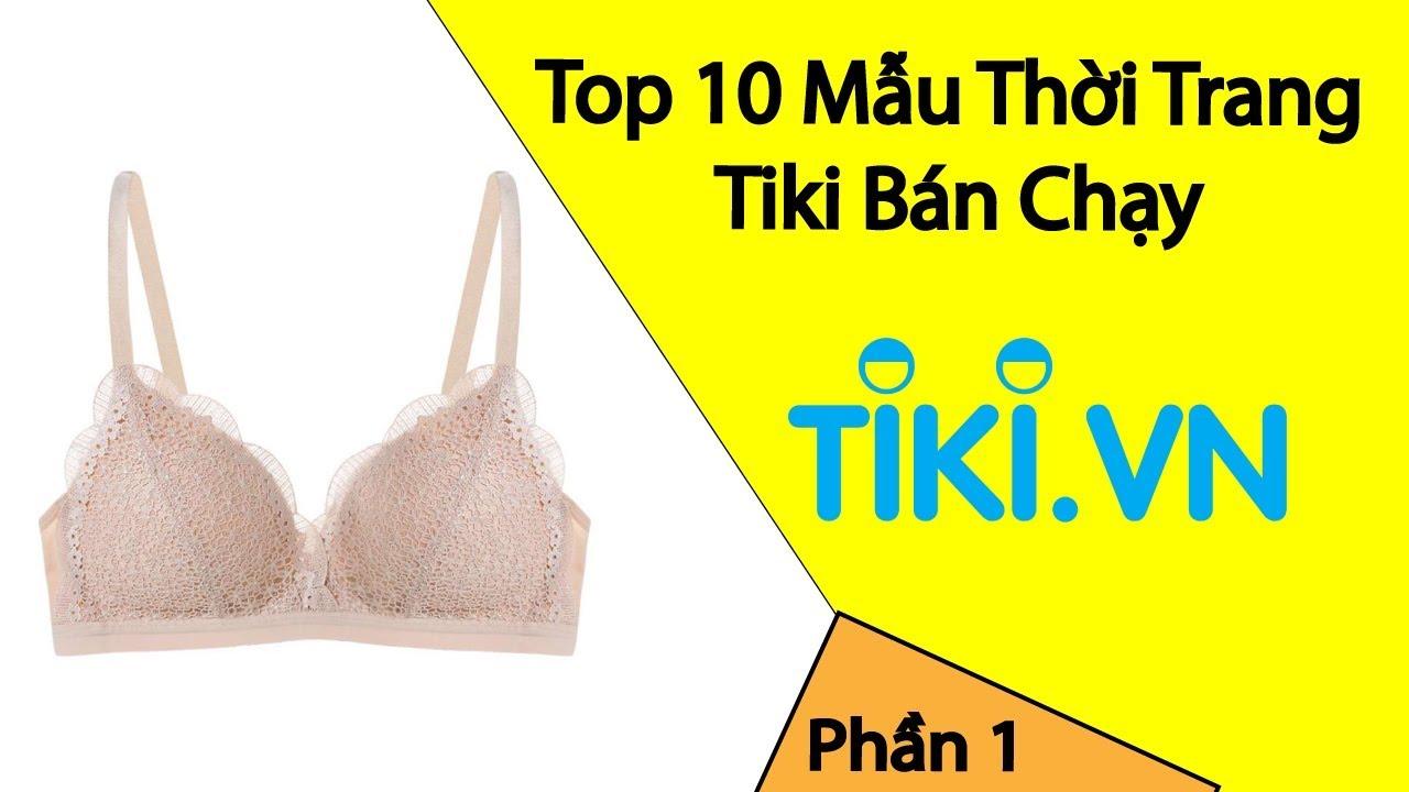 Thoi Trang – Top Sản Phẩm Bán Chạy Tại Tiki Tuần Này – Phần 1 | Tổng hợp những tài liệu liên quan thời trang nữ tiki mới cập nhật