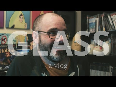 Glass Isn't a Very Good Movie - A Spoiler-Rich Vlog