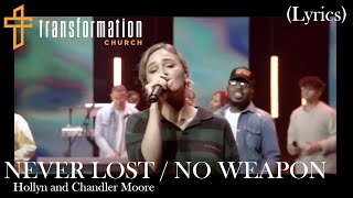 Never Lost/No Weapon (Live Lyrics) Hollyn and Chandler Moore | Transformation Church