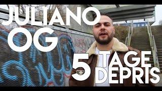 Juliano OG - 5 Tage Depris (Prod. Swizzy Maxilom)