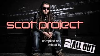 DJ All Out presents: Scot Project (Part 3)