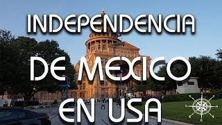 Como Se Celebran la Independencia de Mexico en Estados Unidos