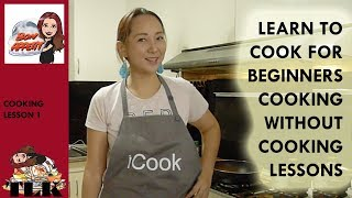 Learn to Cook for Beginners Lesson 1
